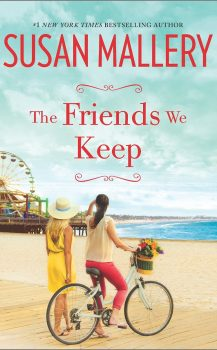 Audio Book : The Friends We Keep : Susan Mallery
