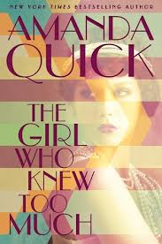 Audio Book : The Girl Who Knew too Much : Amanda Quick
