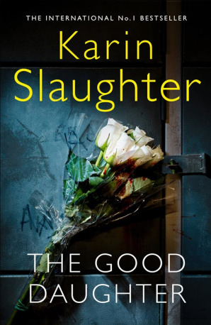 Audio Book : The Good Daughter : Karin Slaughter