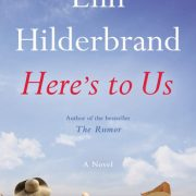 Audio Book : Here's to Us : Elin Hilderbrand