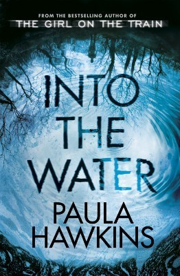 Audio Book : Into The Water : Paula Hawkins