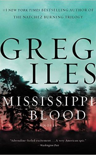 Audio Book : Mississippi Blood : Greg Iles