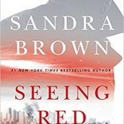Audio Book : Seeing Red : Sandra Brown