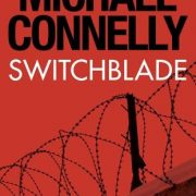 Audio Book : Switchblade : Michael Connelly