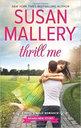 Audio Book : Thrill Me : Susan Mallery
