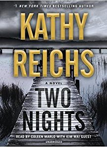 Audio Book : Two Nights : Kathy Reichs