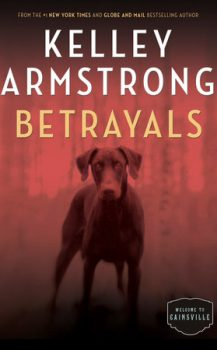 Audio Book : Betrayals by, Kelley Armstrong