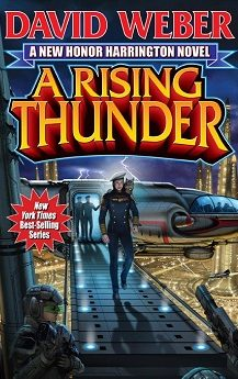 A Rising Thunder by, David Weber