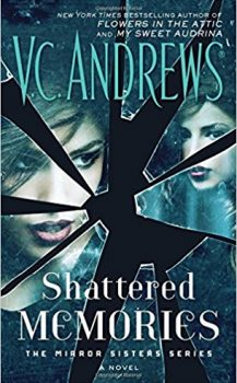 Audio Book : Shattered Memories by, V C Andrews