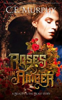 Audio Book : Roses in Amber by, CE Murphy