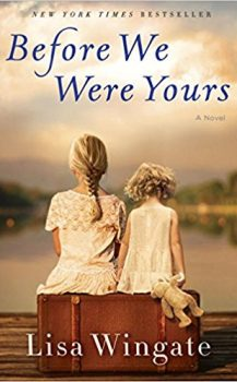 Audio Book : Before We Were Yours by, Lisa Wingate