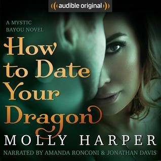 Audio Book : How to Date Your Dragon by, Molly Harper