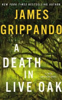 Audio Book : A Death in Live Oak by, James Grippando