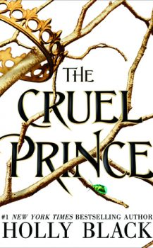Audio Book : The Cruel Prince by, Holly Black