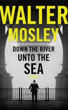 Audio Book : Down the River unto the Sea, By Walter Mosley