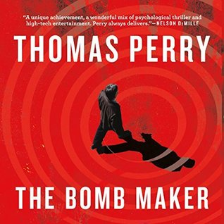 Audio Book : The Bomb Maker, by Thomas Perry