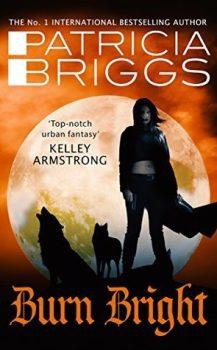 Audio Book : Burn Bright, by Patricia Briggs