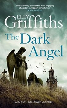 Audio Book : The Dark Angel, by Elly Griffiths