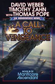 Audio Book : A Call to Vengeance, by David Weber