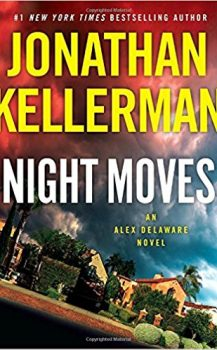 Audio Book : Night Moves, by Jonathan Kellerman