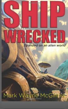 Audio Book : Shipwrecked, by Mark Wayne McGinnis