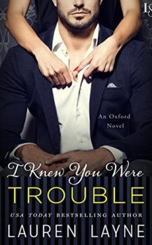 Audio Book : I Knew you Were Trouble By, Lauren Layne