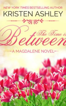 Audio Book : The Time in Between by. Kristen Ashley