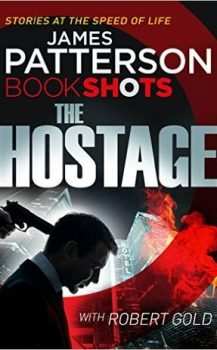 Audio Book : The Hostage by, James Patterson