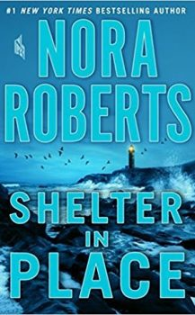 Audio Book : Shelter in Place by, Nora Roberts