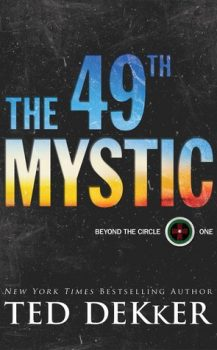 Audio Book : The 49th Mystic by, Ted Dekker