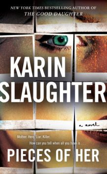 Audio Book : Pieces of Her by, Karin Slaughter