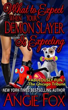 Audio Book : What to Expect When Your Demon Slayer is Expecting by, Angie Fox