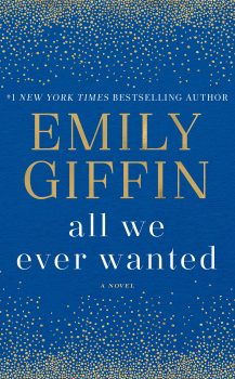 Audio Book : All We Ever Wanter by, Emily Giffin