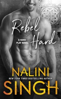 Audio Books : Rebel Hard by, Nalini Singh