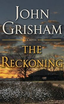 Audio Book : The Reckoning by, John Grisham