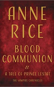 Audio Book : Blood Communion by, Anne Rice