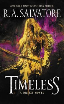 Audio Book : Timeless by, R A Salvatore