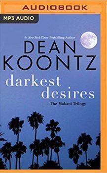 Audio Book : Darkest Desires by, Dean Koontz
