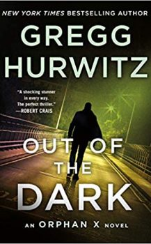 Audio Book : Out of the Dark by, Greg Hurwitz