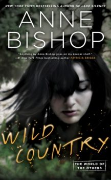 Audio Book : Wild Country by, Anne Bishop