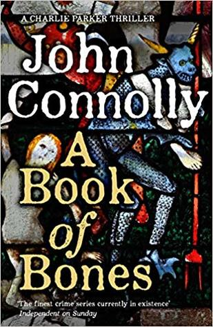 Audio Book : A Book of Bones by, John Connolly