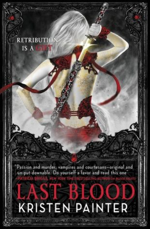 Audio Book : Last Blood by, Kristen Painter