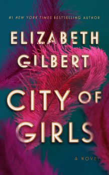 Audio Book : City of Girls by, Elizabeth Gilbert