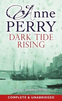 Audio Book : Dark Tide Rising by, Anne Perry