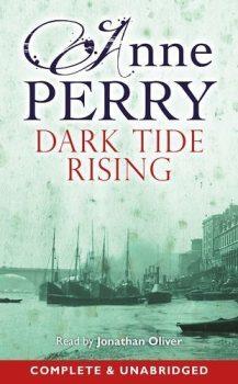 Audio Book : Dark Tide Rising by, Anne Perry