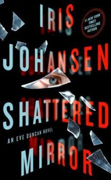 Audi Book : Shattered Mirror by, Iris Johansen