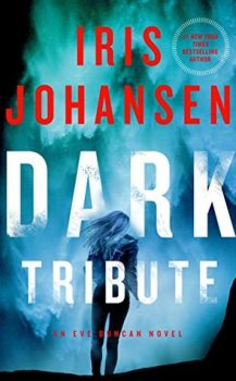 Audio Book : Dark Tribute by, Iris Johansen