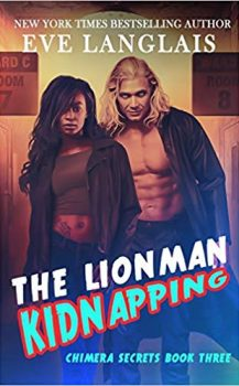 AudioBook : The Lionman Kidnapping by, Eve Langlais
