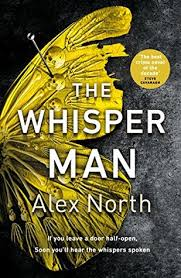 Audio Book : The Whisper Man by, Alex North