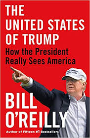Audio Book : The United States of Trump by, Bill O'Reilly